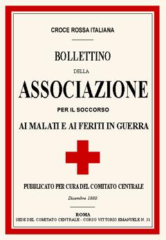 Bollettino della Associazione per il Soccorso ai Malati e ai Feriti di Guerra 1889